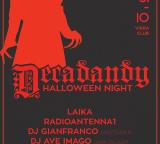 Ven 31 ottobre – DECADANDY Halloween party  una serata in collaborazione con Radio Antenna1, Laika, Grotesque