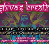 Ven 10 Apr   ◣◥ ♔ SHIVA'S BREATH ♔ ◤◢ ★ OUT OF CONTROL 1 YEAR ANNIVERSARY ★ – ॐ 100% GOA/PSYTRANCE PARTY ॐ