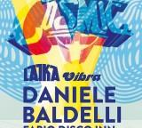 Ven 24 Aprile Laika Party //  dj DANIELE BALDELLI // Laika djs // FABIO Disco Inn
