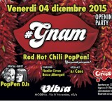 #GNAM opening party  //  Red Hot Chili Poppen