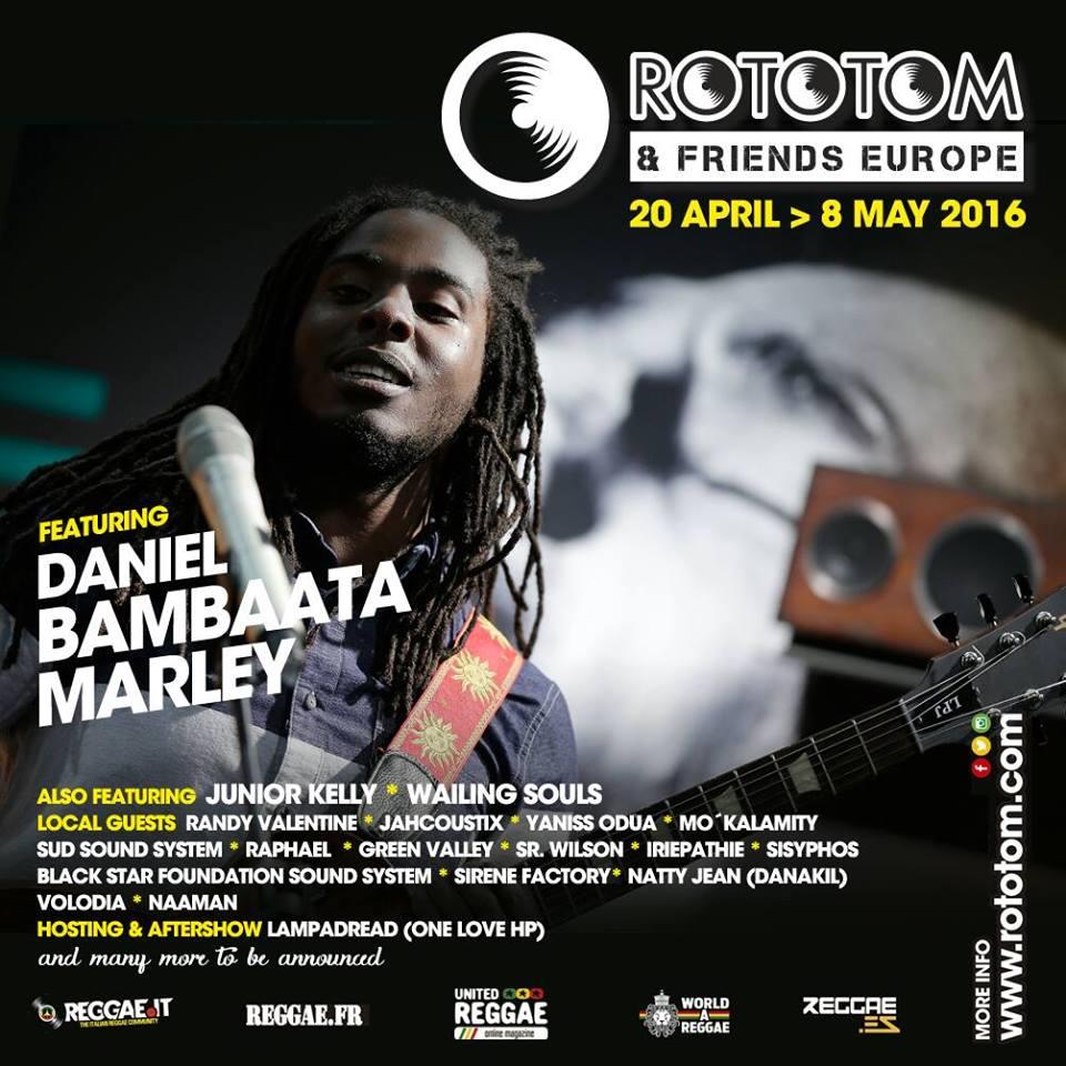 "**Lunedi 25 Aprile ROTOTOM & FRIENDS  Junior Kelly, Wailing Souls, Daniel ""Bambaata"" Marley + Raphael"