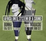 Venerdi 6 Gennaio  BUNNA E MADA al VIBRA   AFRICA UNITE  System Of a Sound