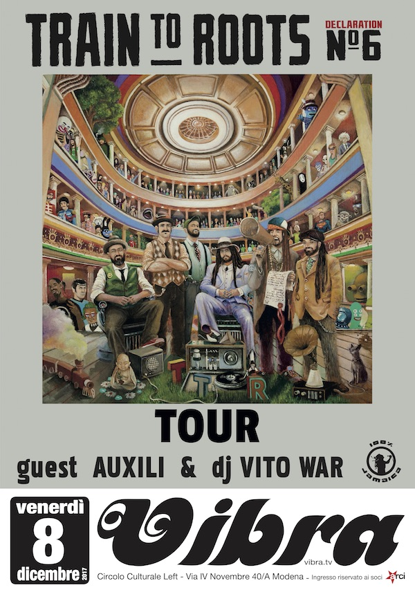 Venerdi 08 Dicembre  TRAIN TO ROOTS + AUXILI + VITO WAR  // 100% Jamaica