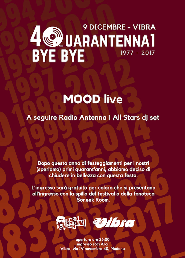 Sabato 09 Dicembre  Quaratenna1 bye bye // MOOD live + RadioAntenna1 All Stars djset