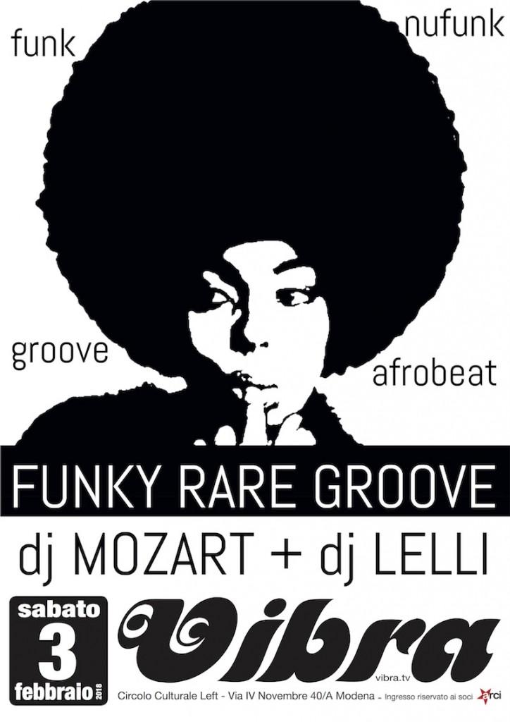 Sabato 03 Novembre Funky Rare Groove special guest DJ MOZART resident DJ LELLI
