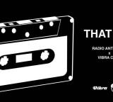 SABATO 19 Gennaio – THAT 90′S! con i djs di RADIO ANTENNA 1