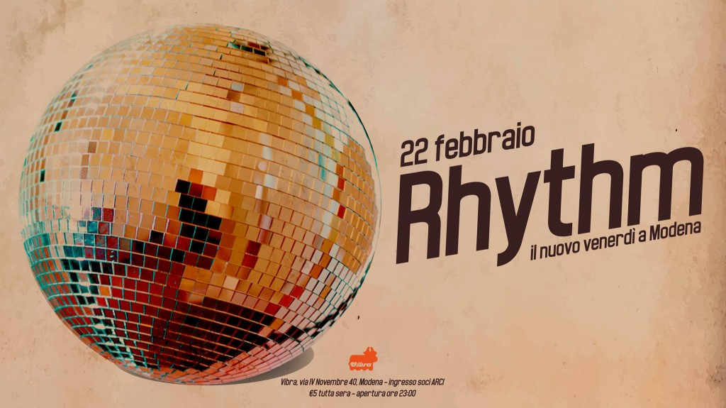 Venerdi 22 Marzo  Rhythm: fun is the mission, music is the army