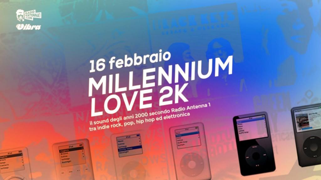 Sabato 16 Febbraio   Millenium Love 2k il sound degli anni 2000 by RadioAntenna uno