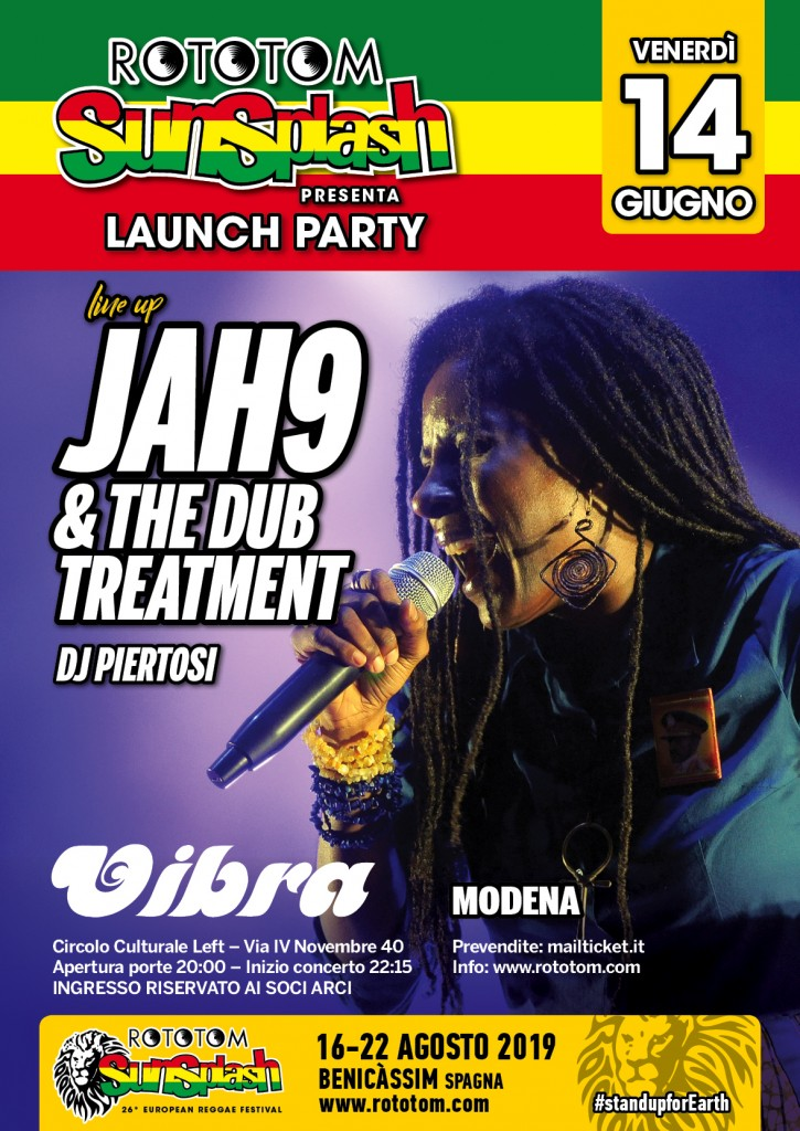 Venerdi 14 Giugno Special event live from Jamaica  JAH 9 & the Dub Treatment in concerto