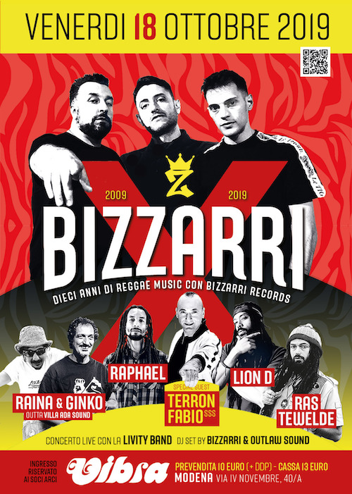 Venerdi 18 Ottobre   BIZZARRI X 10 anni di Reggae Music la festa