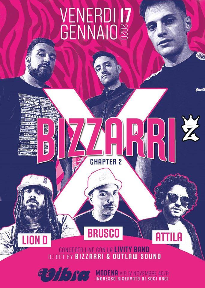 Venerdi 17 Gennaio BIZZARRI X. con BRUSCO + ATTILA + LION D backed by Livity band / Bizzarri Sound