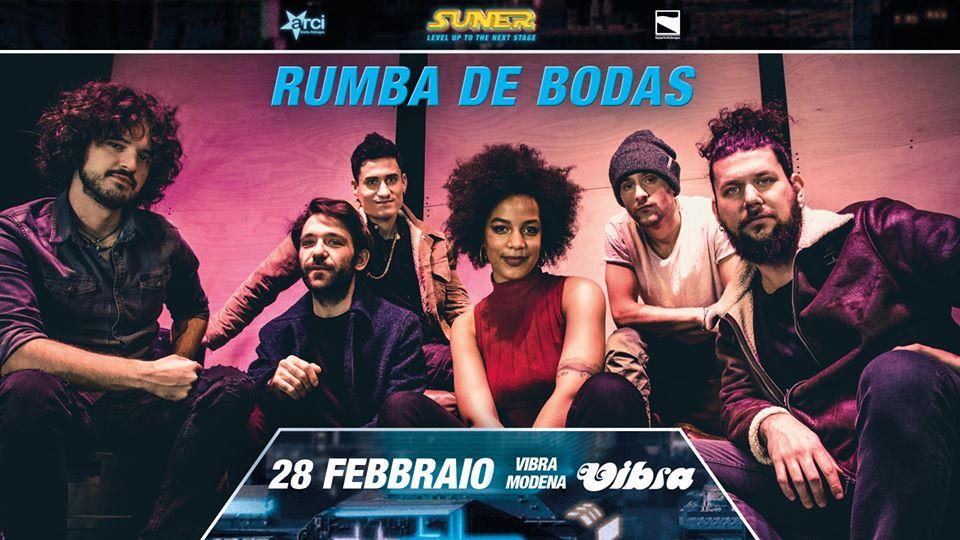 Venerdi 28 Febbraio RUMBA DE BODAS + dj PRAVDA. / Suner Project festival