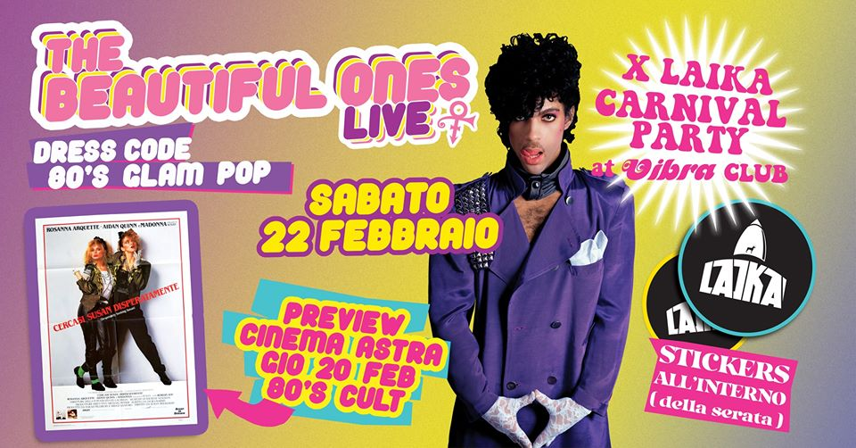 Sabato 22 Febbraio. XLaika Carnival Party | The Beautiful Ones live – Prince Best Of
