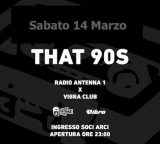 Sabato 14 Marzo. That 90S. con Radio Antenna 1