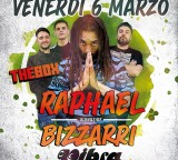 Venerdi 6 Marzo THE BOX con RAPHAEL alongside BIZZARRI SOUND