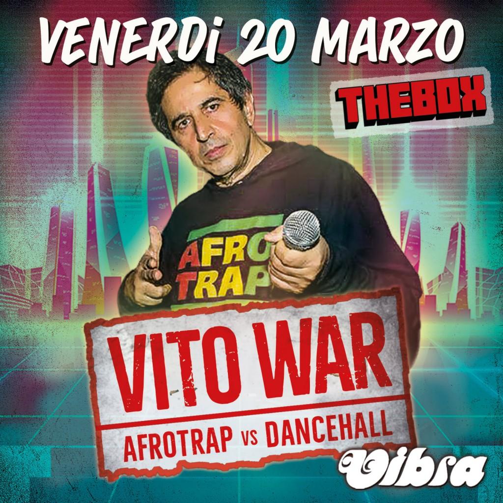 Venerdi 20 Marzo. Afrotrap vs Dancehall. con dj VITOWAR
