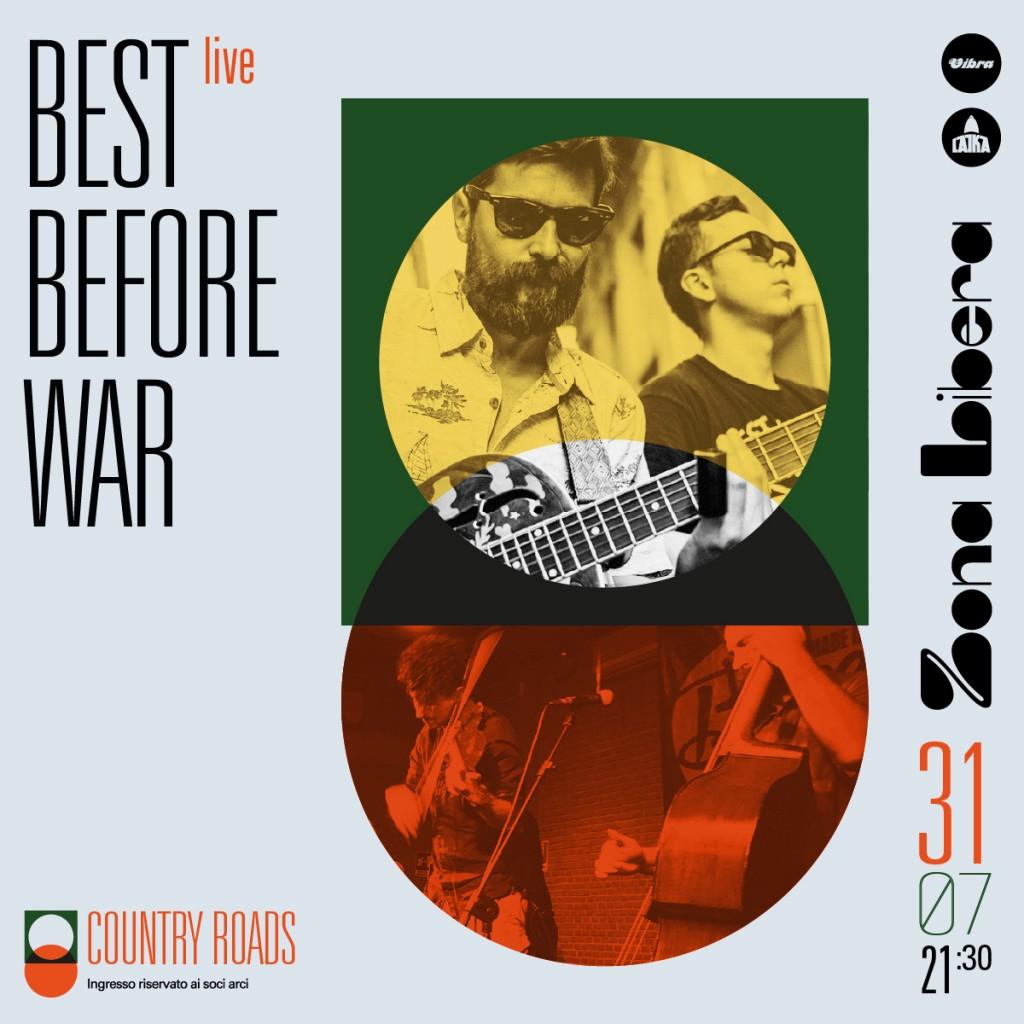 Sabato 31 Luglio BEST BEFORE WAR